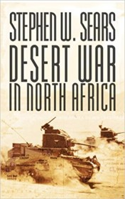 Desert War in North Africa by Stephen W. Sears
