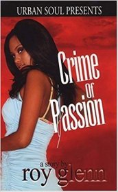 Crime of Passion by Roy Glenn - Paperback USED Urban Romance