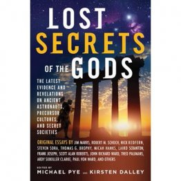 Lost Secrets of the Gods edited by Michael Pye & Kirsten Dalley - Paperback