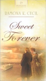 Sweet Forever : A Heartsokng Romance by Ramona K. Cecil - Mass Market Paperback