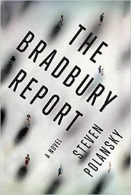 The Bradbury Report by Steven Polansky - Hardcover
