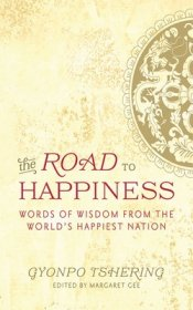The Road to Happiness by Gyonpo Tshering - Paperback
