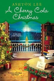 A Cherry Cola Christmas by Ashton Lee - Paperback