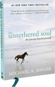 The Untethered Soul : The Journey Beyond Yourself by Michael A. Singer - Hardcover Gift Edition
