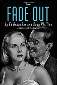 The Fade Out Deluxe Edition by Ed Brubaker and Sean Phillips - Hardcover