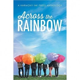 Across the Rainbow - Short Stories in Paperback