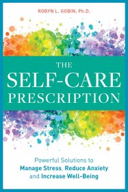 The Self Care Prescription by Robyn Gobin, Ph.D. - Paperback