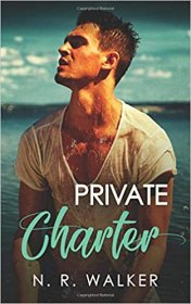 Private Charter by N.R. Walker - Paperback Romance