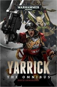 Yarrick The Omnibus (Warhammer 40K) by David Annandale - Paperback Giant Omnibus Edition