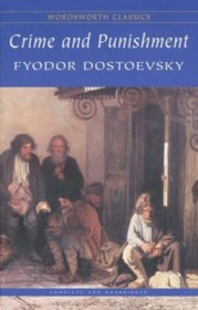 Crime and Punishment by Fyodor Dostoevsky - Paperback Wordsworth Classics