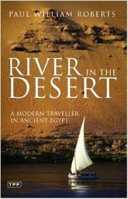 River in the Desert by Paul William Roberts - Paperback Travel