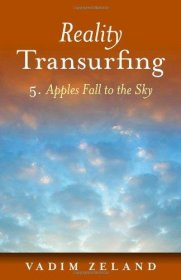 Reality Transurfing 5. Apples Fall to the Sky by Vadim Zeland - Paperback