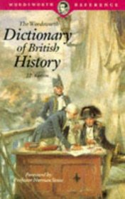 The Wordsworth Dictionary of British History by J.P. Kenyon - Paperback