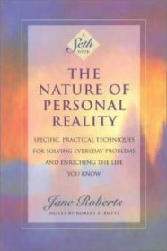 The Nature of Personal Reality by Jane Roberts - Paperback
