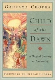 Child of the Dawn by Gautama Chopra - Paperback Destined to Become a Classic
