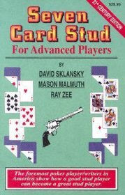 Seven-Card Stud for Advanced Players by David Sklansky,‎ Mason Malmuth,‎ and Ray Zee - Paperback