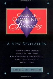 Greater Community Spirituality by Marshall Vian Summers