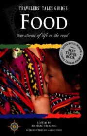 Food : True Stories of Life on the Road by Richard Sterling (editor) Paperback