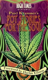 Pot Stories for the Soul by Paul Krassner - Paperback Humor