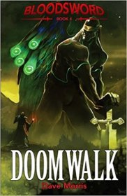 Doomwalk (Blood Sword Volume 4) by Dave Morris - Paperback