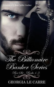 The Billionaire Banker Series Box Set by Georgia Le Carre - Paperback
