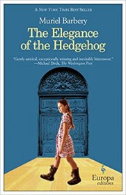 The Elegance of the Hedgehog by Muriel Barbery - Paperback USED Literature