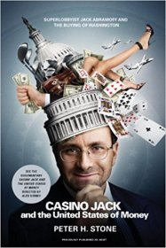 Casino Jack and the United States of Money by Peter H. Stone - Paperback Nonfiction