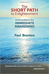 The Short Path to Enlightenment by Paul Brunton - Paperback USED Nondualism