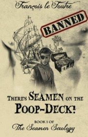 There's Seamen on the Poop-Deck! by Francois le Foutre : Paperback Querotica