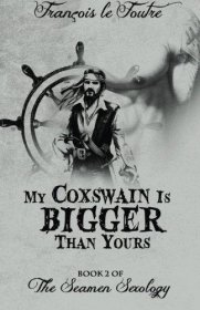 My Coxswain Is Bigger Than Yours by Francois le Foutre - Paperback Querotica