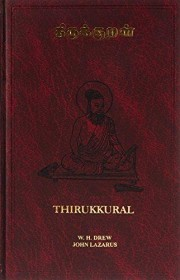 Thirukkural by Thiruvallavar Translated by John Lazarus and WH Drew HC Tamil and English