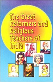 The Great Reformers and Religious Teachers of India - Paperback USED Like New