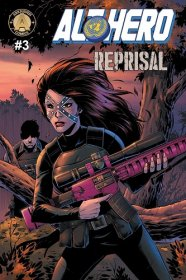 Alt-Hero #3 : Reprisal (Alt★Hero) - Comic Books Single Issue