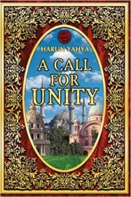 A Call for Unity by Harun Yahya - Paperback Illustrated Interfaith