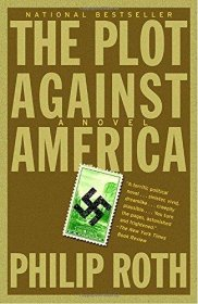 The Plot Against America by Philip Roth - Hardcover USED Literature