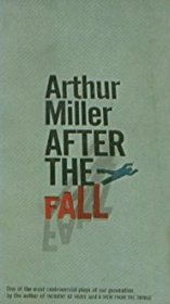 After the Fall by Arthur Miller - Paperback USED Classics