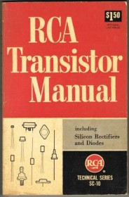 RCA Transistor Manual Including Silicon Rectifiers and Diodes - Paperback 1962