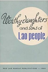 Worthy Daughters and Sons of Lao People - Paperback EXTREMELY RARE 1966