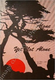 Alone Yet Not Alone by Rev. Leo Griffin - Paperback Nonfiction