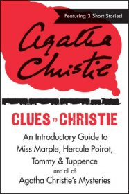 Clues to Christie : An Introductory Guide to Agatha Christie's Mysteries - Paperback