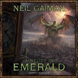 A Study in Emerald Game - from Neil Gaiman and Grey Fox Games