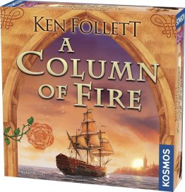 Ken Follett's A Column of Fire : The Game