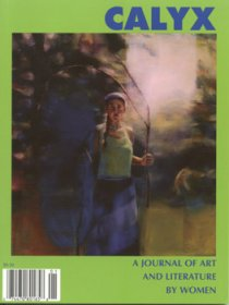Calyx : A Journal of Art and Literature by Women (Vol. 21 No. 1) Periodicals Back Issue
