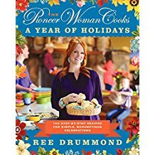 The Pioneer Woman Cooks : A Year of Holidays - Hardcover Cookbook