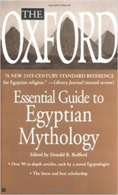 The Oxford Essential Guide to Egyptian Mythology - Mass Market Paperback