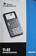 TI-82 Graphics Calculator Guidebook - Texas Instruments ORIGINAL 1994