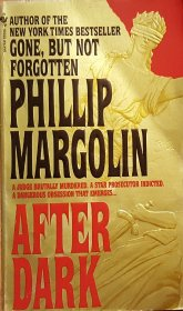 After Dark by Phillip Margolin - Paperback USED Fiction