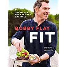 Bobby Flay Fit : 200 Recipes for a Healthy Lifestyle - Hardcover