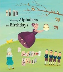 To Do: A Book of Alphabets and Birthdays by Gertrude Stein - Hardcover