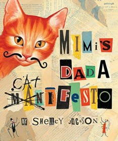 Mimi's Dada Catifesto by Shelley Jackson - Hardcover